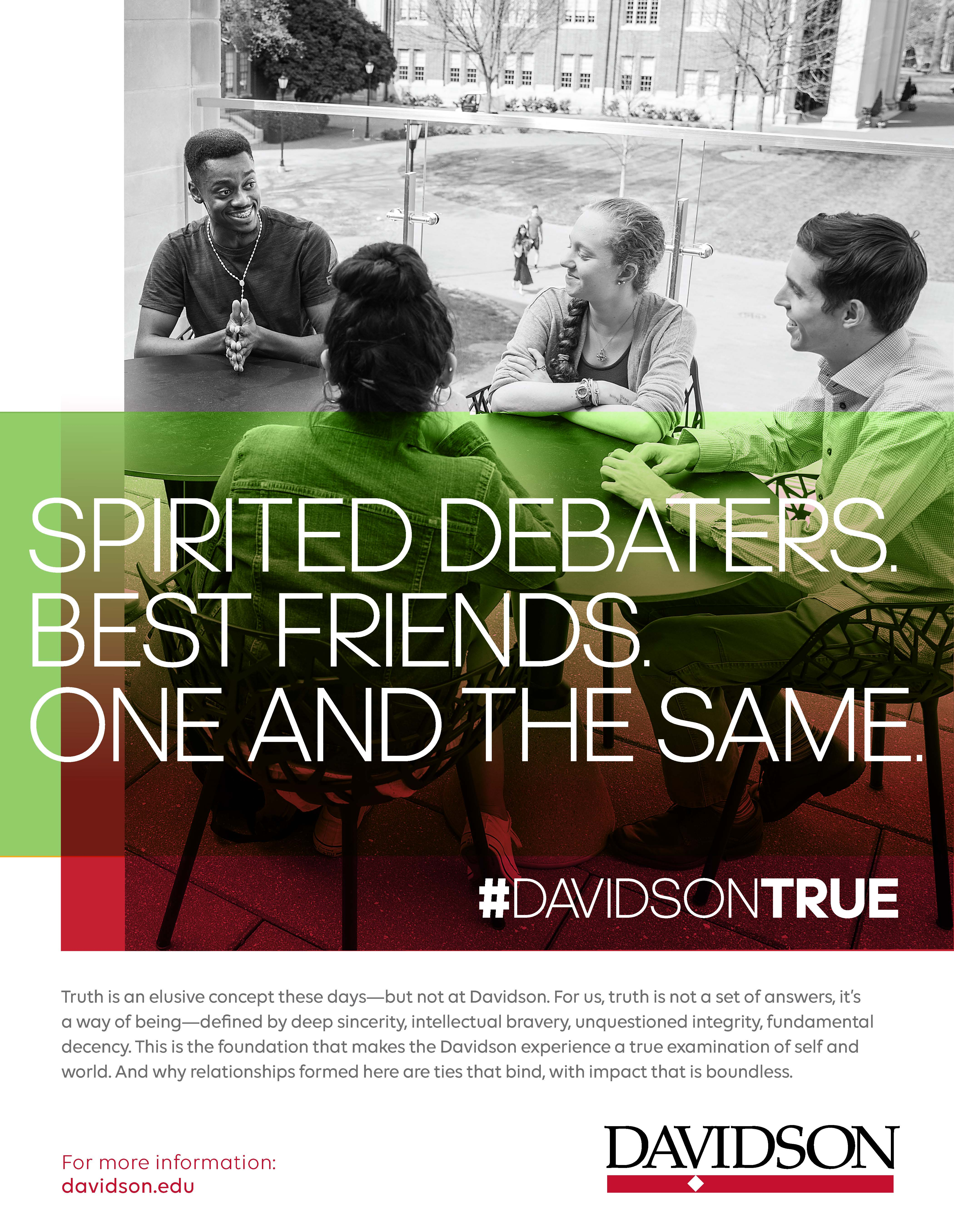 """Students chatting with overlaid """"Spirited debaters. Best friends. One and the same."""""""