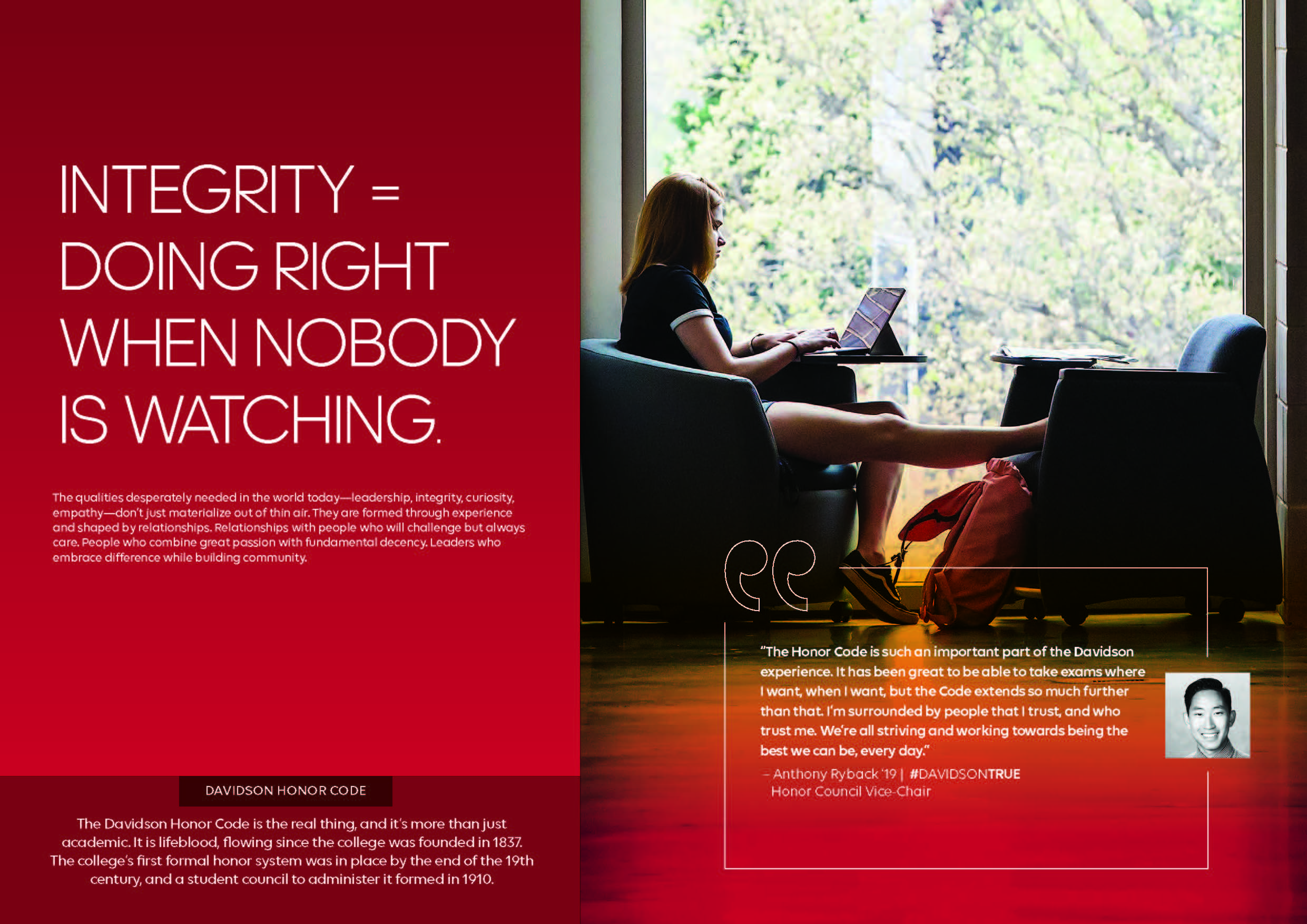 Viewbook: Integrity=doing right when nobody is watching.
