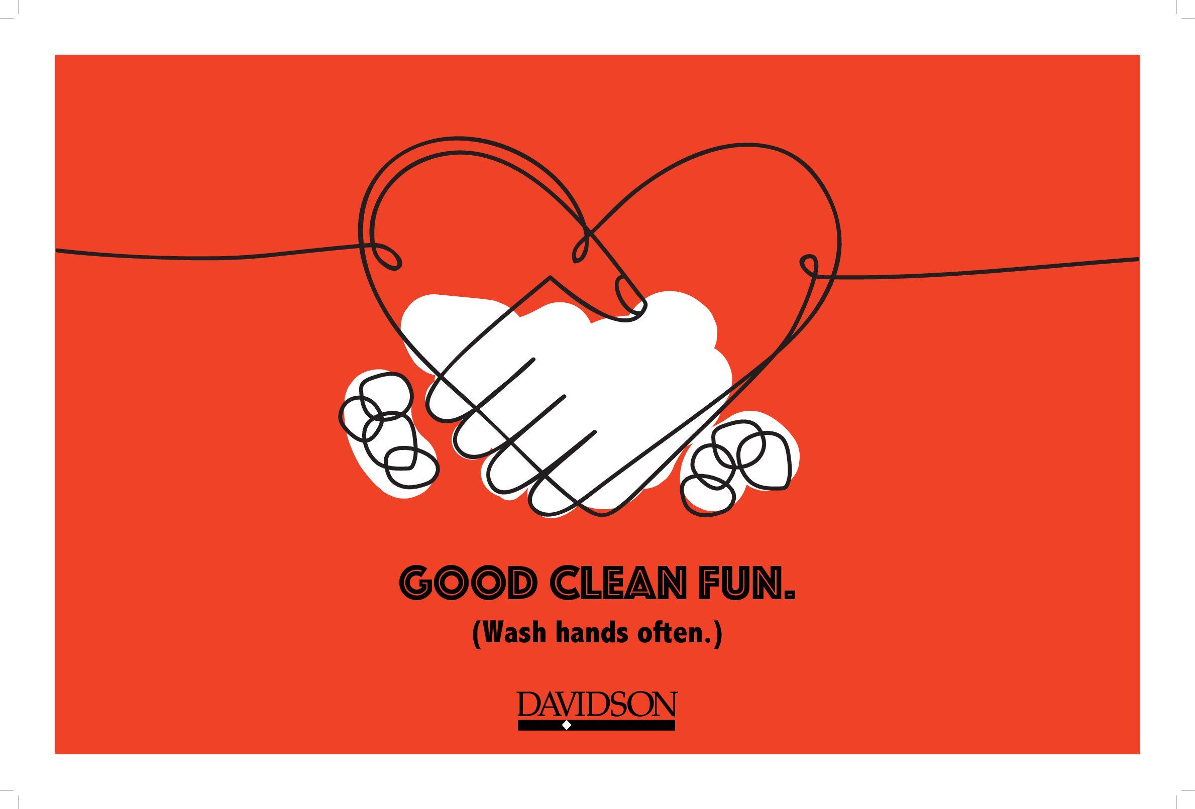 Good, clean fun. Wash hands often.