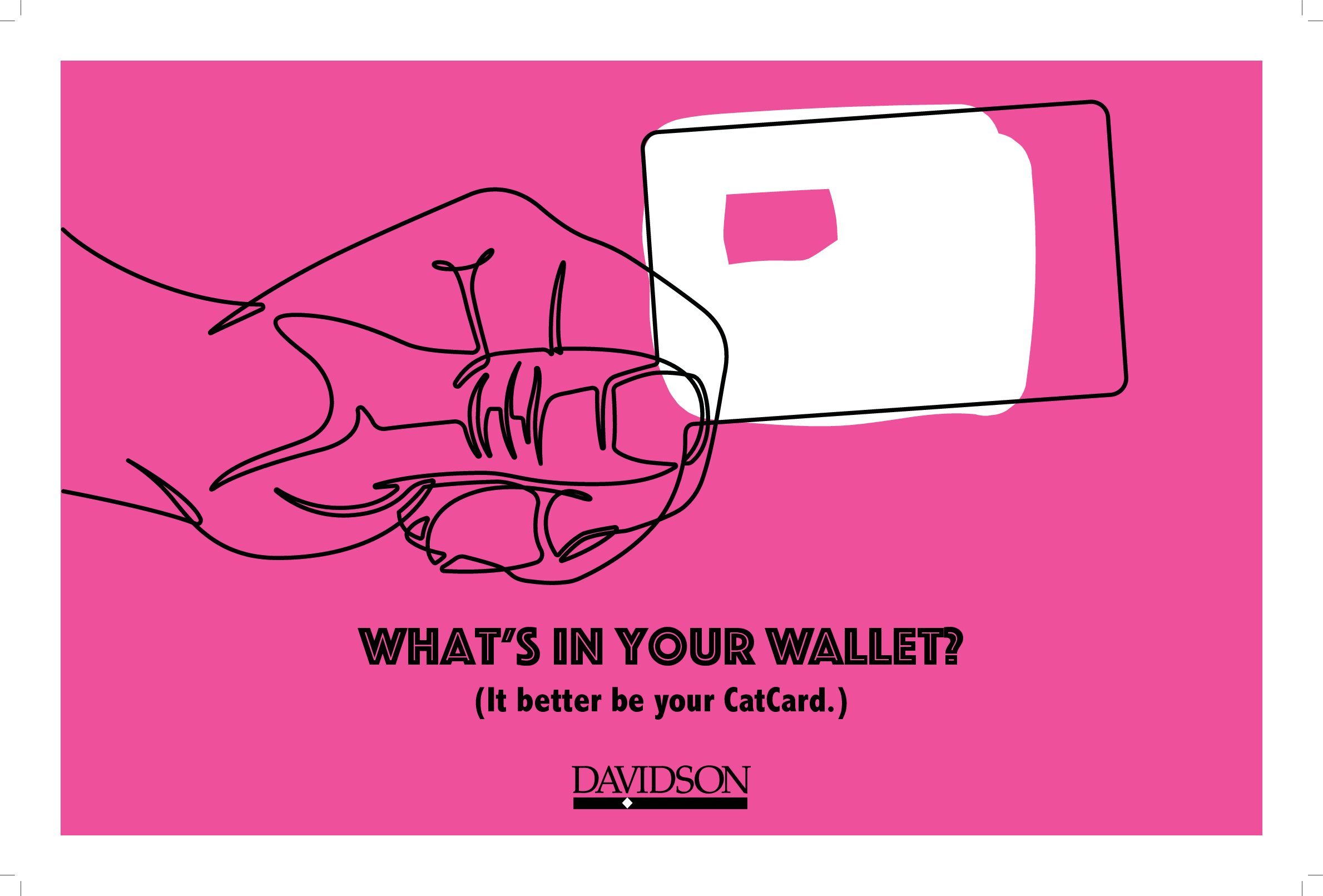What's in your wallet? It better be your CatCard.