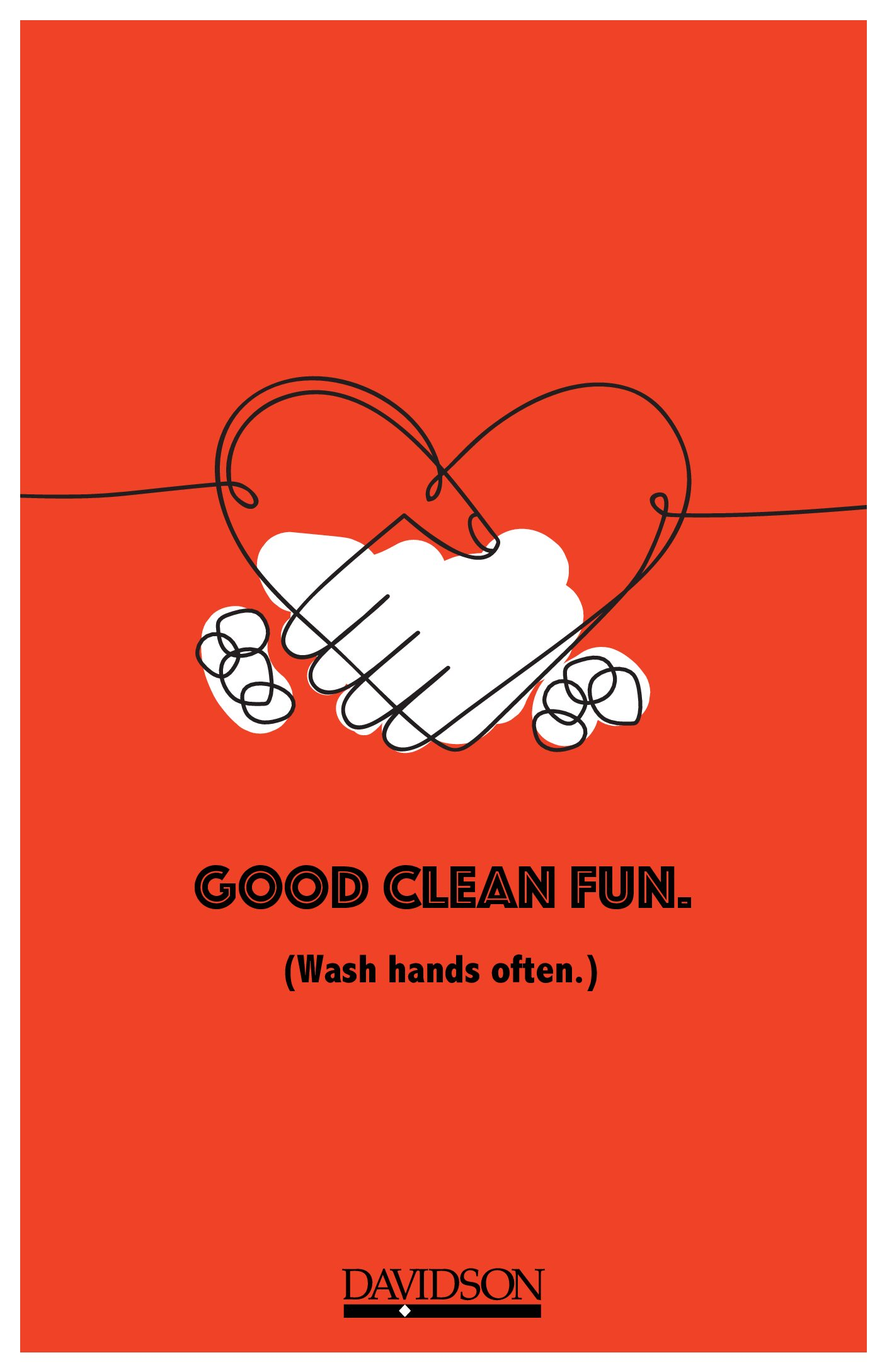 """""""Good clean fun, wash hands often"""" with heart sketch and hands lathering 11x17"""