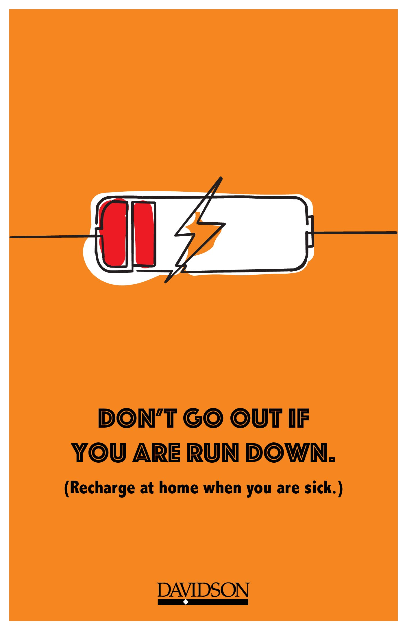 """""""Don't go out if you are run down. Recharge at home if you are sick"""" with low-battery sketch"""