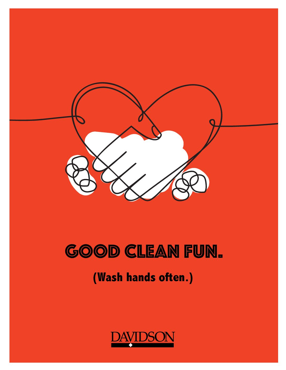 """""""Good clean fun, wash hands often"""" with heart sketch and hands lathering"""
