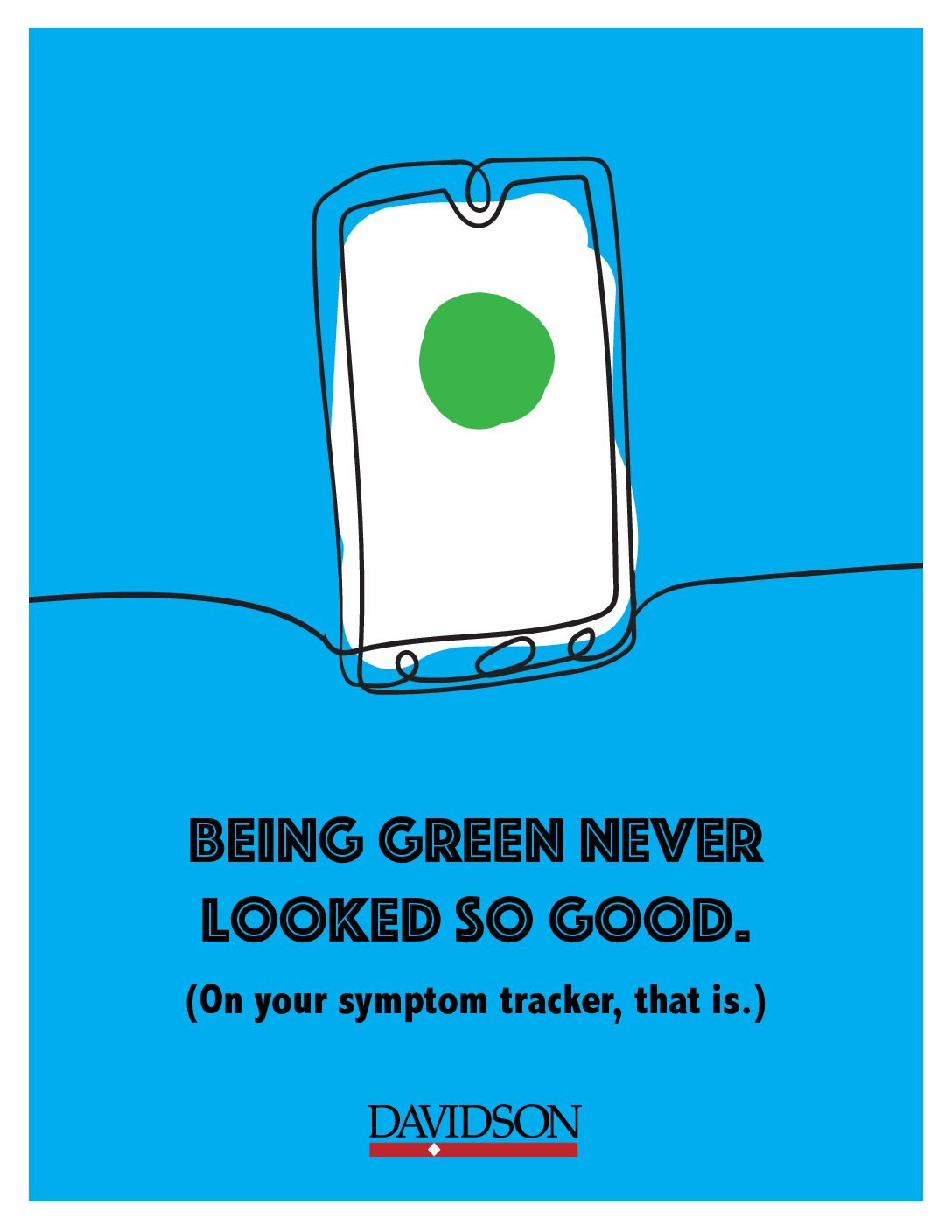 """""""Being green never looked so good. On your symptom tracker, that is"""" with sketch of phone displaying green circle."""